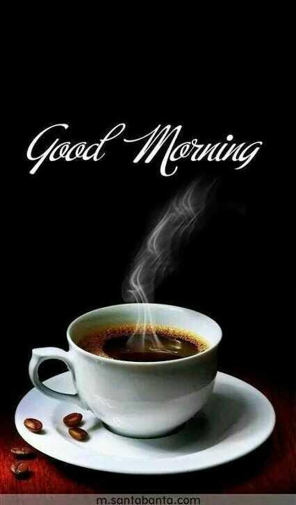 🌞காலை வணக்கம் - Good Morning m . santabanta . com - ShareChat
