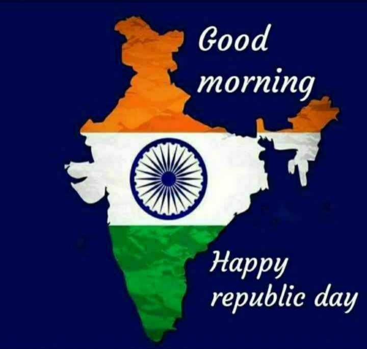 🌞காலை வணக்கம் - Good morning Happy republic day - ShareChat