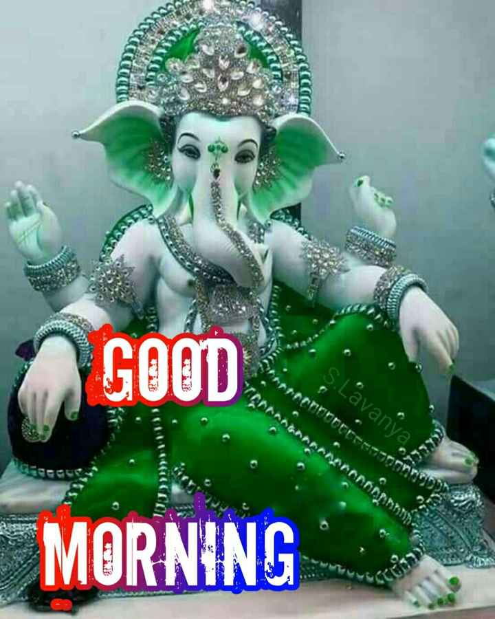 🌞காலை வணக்கம் - DDT GOOD S . Lavanya LE MORNING - ShareChat