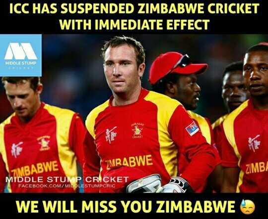 🏏 கிரிக்கெட் - ICC HAS SUSPENDED ZIMBABWE CRICKET WITH IMMEDIATE EFFECT MIDDLE STUMP ZIMBABWE i MBABWE ZIMBA MIDDLE STUMP CRICKET FACEBOOK . COM / MIDDLESTUMPCRIC UV WE WILL MISS YOU ZIMBABWE - ShareChat