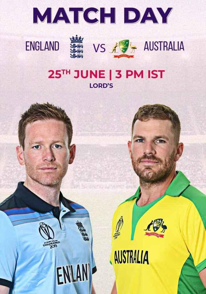🏏 கிரிக்கெட் - MATCH DAY ENGLAND VS 13 - AUSTRALIA 25TH JUNE 13 PM IST LORD ' S ISTA COVICE GWOLNILES 2019 AUSTRALIA ENLAN - ShareChat