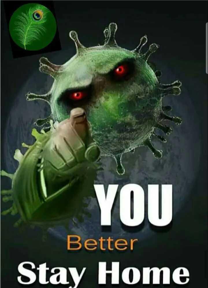 😷கொரோனா விழிப்புணர்வு - YOU Better Stay Home - ShareChat