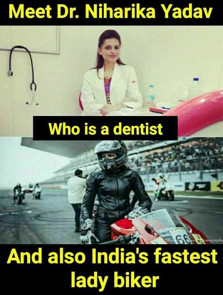 சாதனை பெண்கள் - Meet Dr . Niharika Yadav Who is a dentist cography And also India ' s fastest lady biker - ShareChat