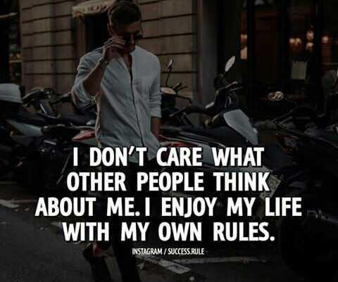 🤵சூர்யா - I DON ' T CARE WHAT OTHER PEOPLE THINK ABOUT ME . I ENJOY MY LIFE WITH MY OWN RULES . INSTAGRAM / SUCCESS RULE - ShareChat