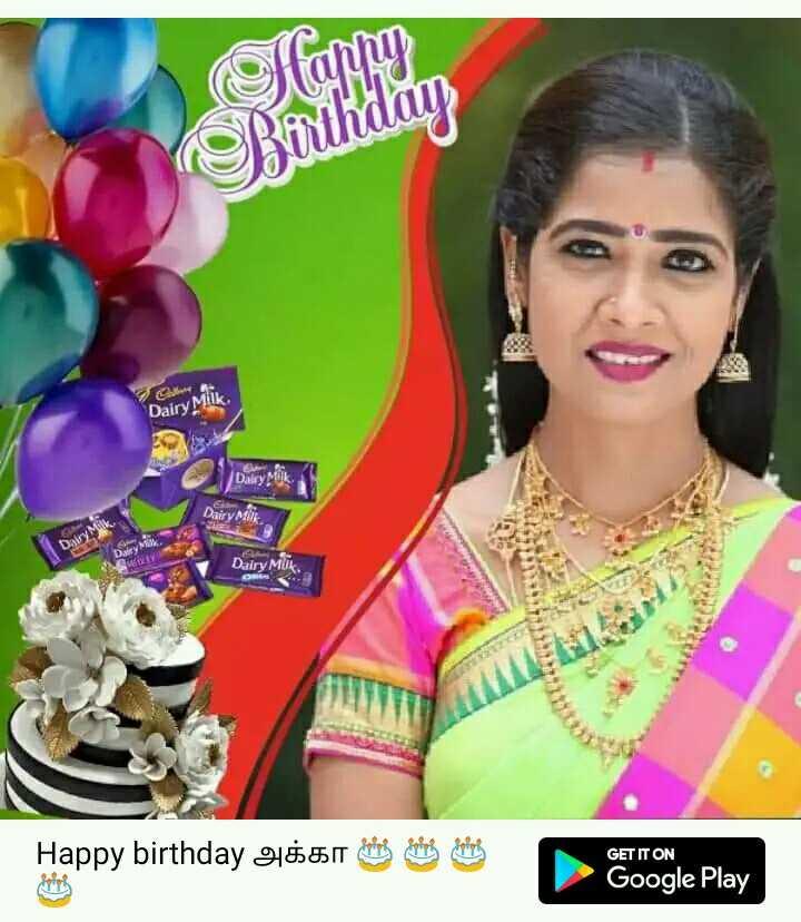 செம்பருத்தி - tahny Rörthday Dairy Milk Dairy Dairy Dairy MUK Happy birthday 9 : 55 11 deling behang GET IT ON Google Play - ShareChat