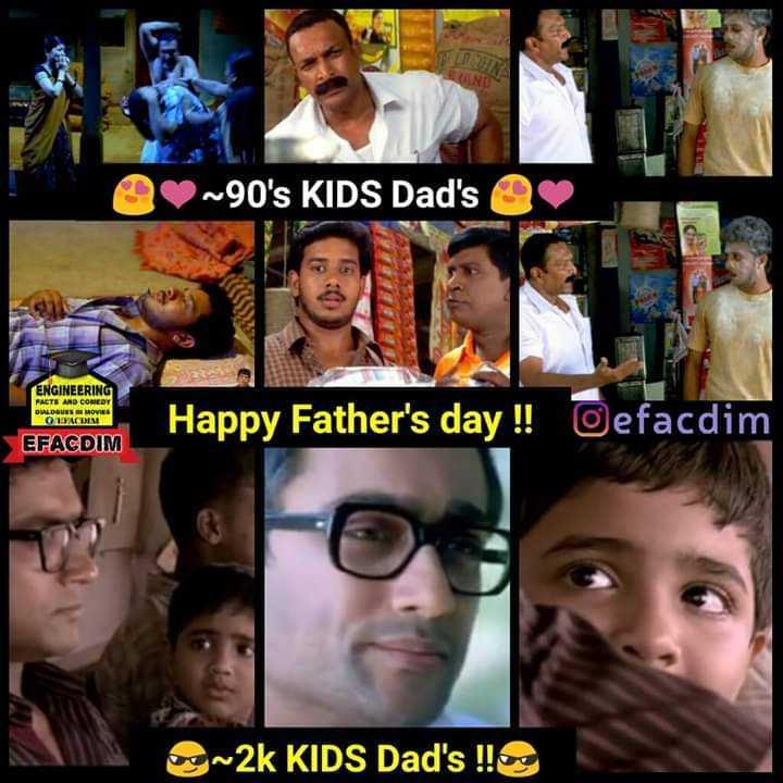 🤣ஜாலி அப்பா vs 😡ஸ்ட்ரிக்ட் அப்பா - ~ 90 ' s KIDS Dad ' s ENGINEERING FACTS AND COMEDY OLDOVEN MOVIES OLADIN Happy Father ' s day ! ! Oefacdim EFACDIM og ~ 2k KIDS Dad ' s ! ! - ShareChat