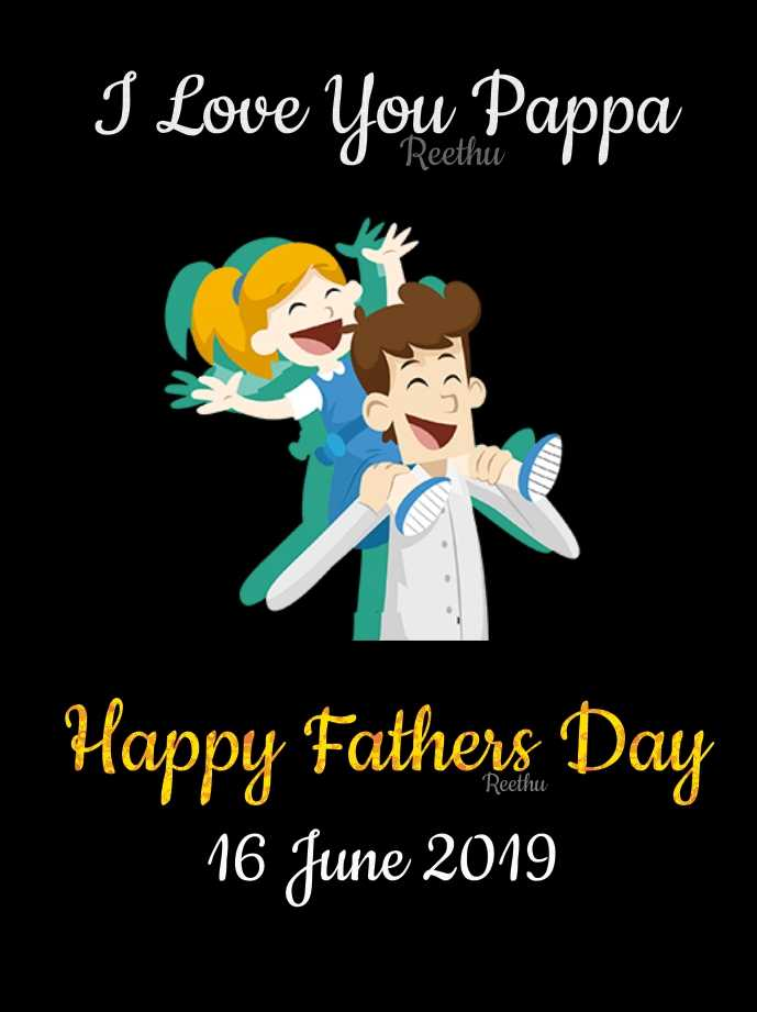 👨தந்தையர் தினம் - I Love You Pappa Happy Fathers Day 16 June 2019 - ShareChat