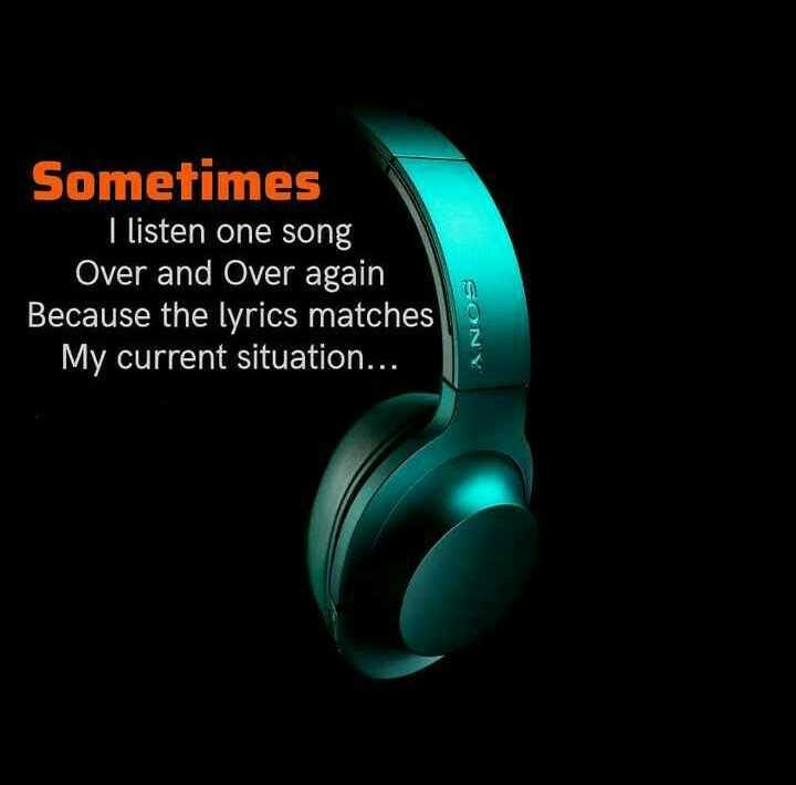 தனிமை - Sometimes I listen one song Over and over again Because the lyrics matches My current situation . . . SONY - ShareChat