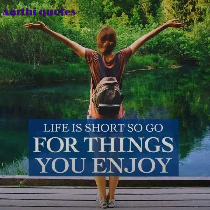 💪 தன்னம்பிக்கை - Aorthquares LIFE IS SHORT SO GO FOR THINGS YOU ENJOY - ShareChat