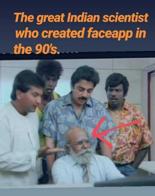 😅 தமிழ் மீம்ஸ் - The great Indian scientist who created faceapp in the 90 ' s . - ShareChat