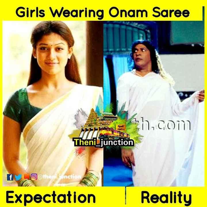 😅 தமிழ் மீம்ஸ் - Girls Wearing Onam Saree h . com Theni Ljunction f o @ then sunction Expectation | Reality - ShareChat