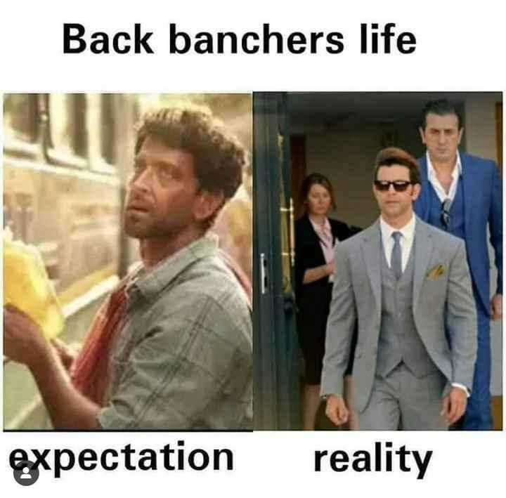 😅 தமிழ் மீம்ஸ் - Back banchers life expectation reality - ShareChat