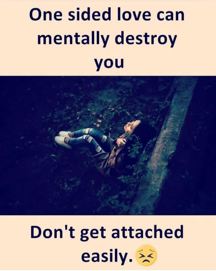 😅 தமிழ் மீம்ஸ் - One sided love can mentally destroy you Don ' t get attached easily . 32 - ShareChat