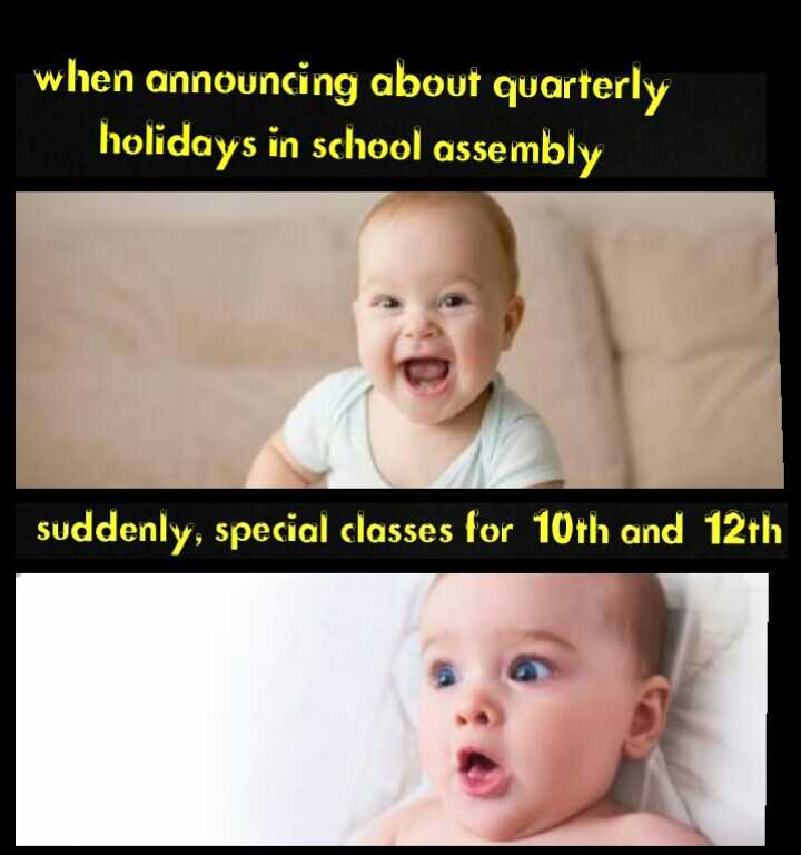 😅 தமிழ் மீம்ஸ் - when announcing about quarterly holidays in school assembly suddenly , special classes for 10th and 12th - ShareChat