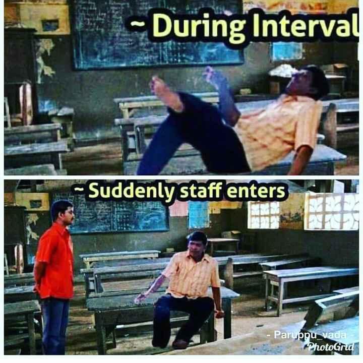 😅 தமிழ் மீம்ஸ் - - During Interval - Suddenly staff enters - Paruppu vada - PhotoGrid - ShareChat