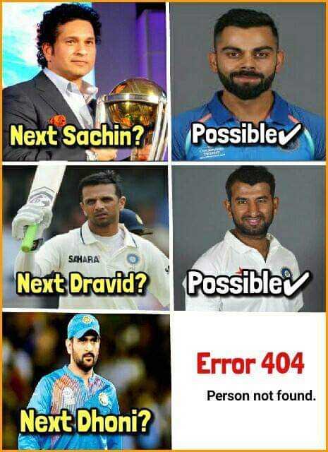 🧑  தல தோனி - Next Sachin ? Possible SAHARA Next Dravid ? Possiblev Error 404 Person not found . Next Dhoni ? - ShareChat
