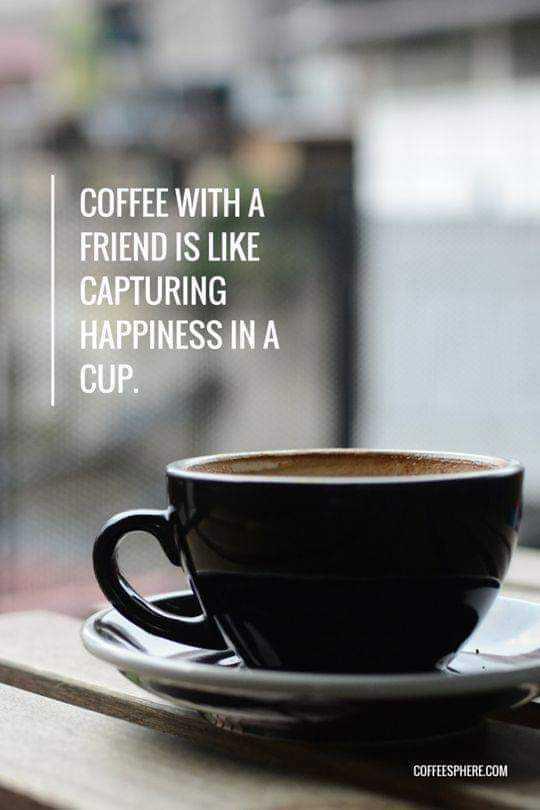 நட்புடன் - COFFEE WITH A FRIEND IS LIKE CAPTURING HAPPINESS IN A CUP . COFFEESPHERE . COM - ShareChat