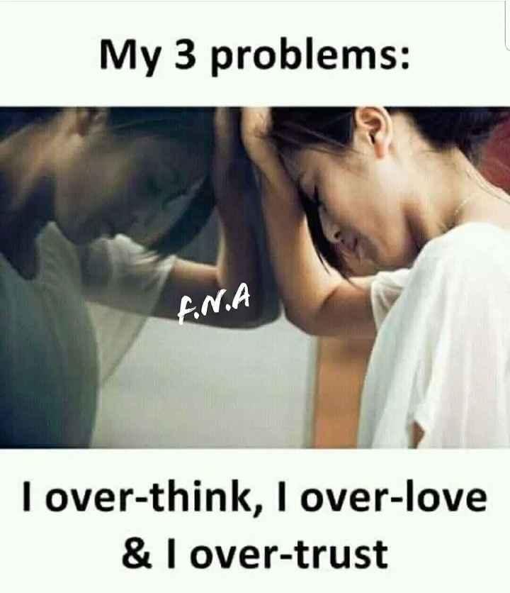 நம் வாழ்கை - My 3 problems : ANIA Tover - think , I over - love & I over - trust - ShareChat