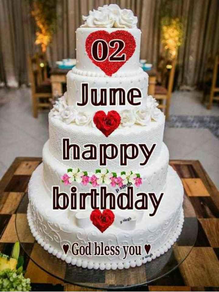 🤝பிறந்தநாள் வாழ்த்து - 02 June happy birthday psich God bless you - ShareChat