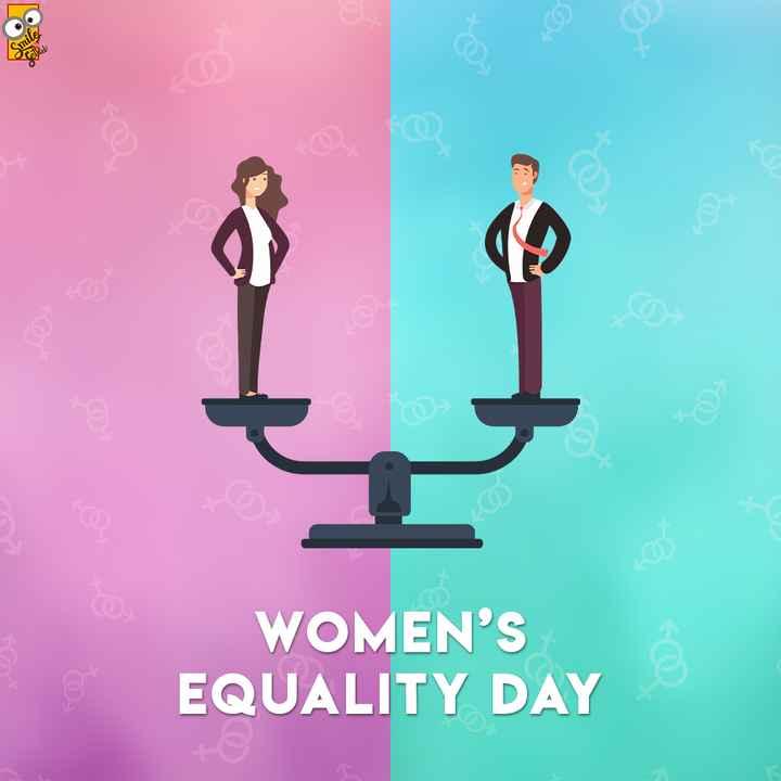 👩பெண்களின் சம உரிமை👩 - Smile sela WOMEN ' S EQUALITY DAY - ShareChat