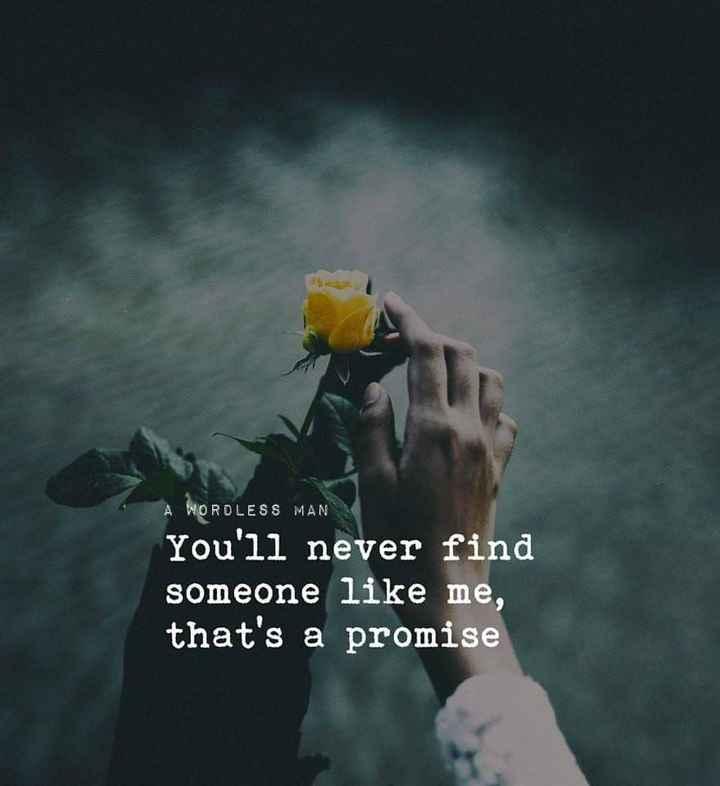 👫 பெண்களின் நட்பு vs ஆண்களின் நட்பு - A WORDLESS MAN You ' ll never find someone like me , that ' s a promise - ShareChat