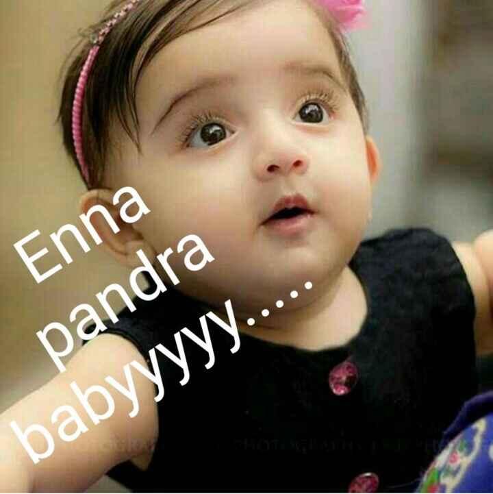 🤣 லொள்ளு - Enna pandra babyyyyy . . . . - ShareChat