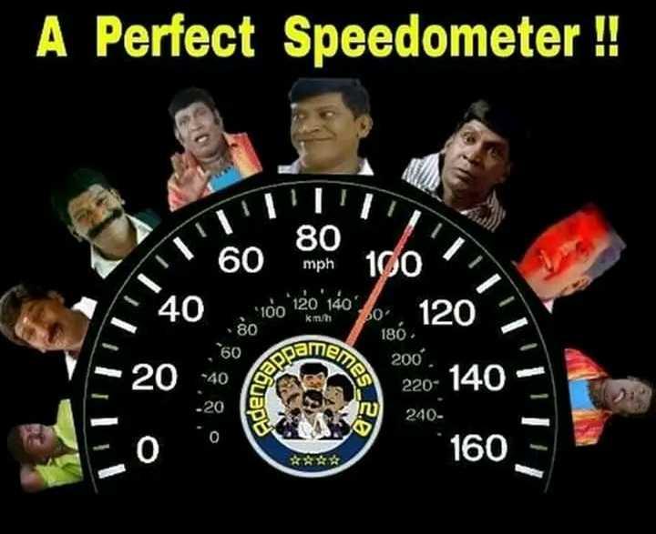 😂 வடிவேலு - A Perfect Speedometer ! ! 60 mph 100 60 80 , 100 J 120 140 20 Mb 120 kmh hemes 186 200 . pams 220 - 140 aden 240 * * * 160 = - ShareChat