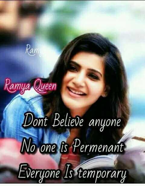 வாழ்க்கை 🌿🌿🌿 - Ramya Ramya Queen Queen Dont Believe anyone No one is Permenant Everyone Is temporary - ShareChat