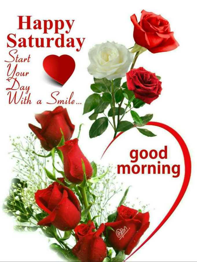 💐வாழ்த்து - Happy Saturday Start Your 2 Day With a Smile . good morning Oon - ShareChat