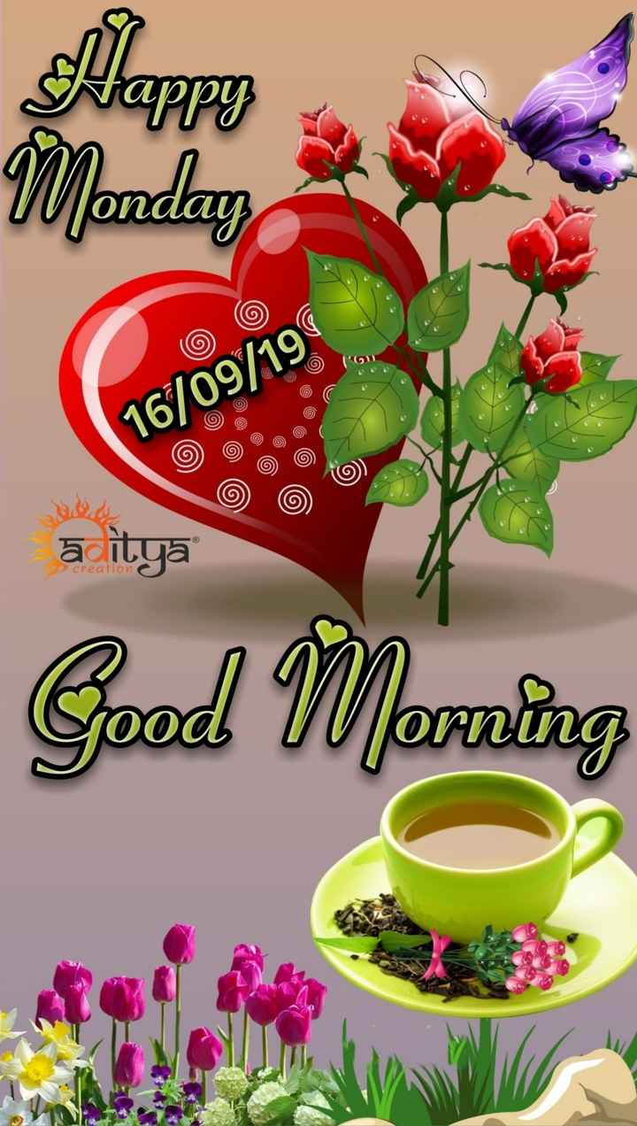💐வாழ்த்து - Happy Monday o 16 / 09 / 19 a itya creation Good Morning - ShareChat