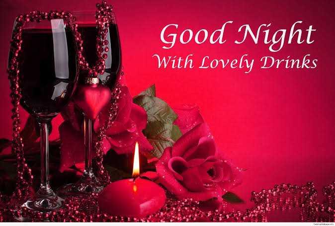 🌷 வாழ்த்து - Good Night With Lovely Drinks 0 - ShareChat