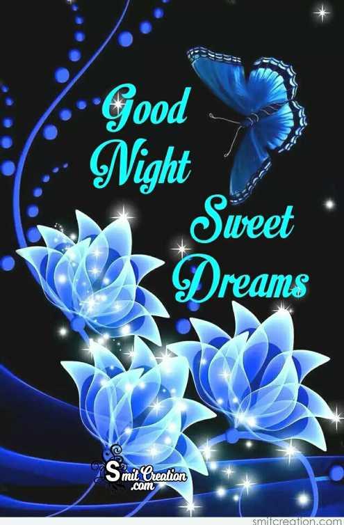 🌷 வாழ்த்து - • Good 1 : Night Sweet • Dreams @ Smit Creation S . com smitcreation . com - ShareChat