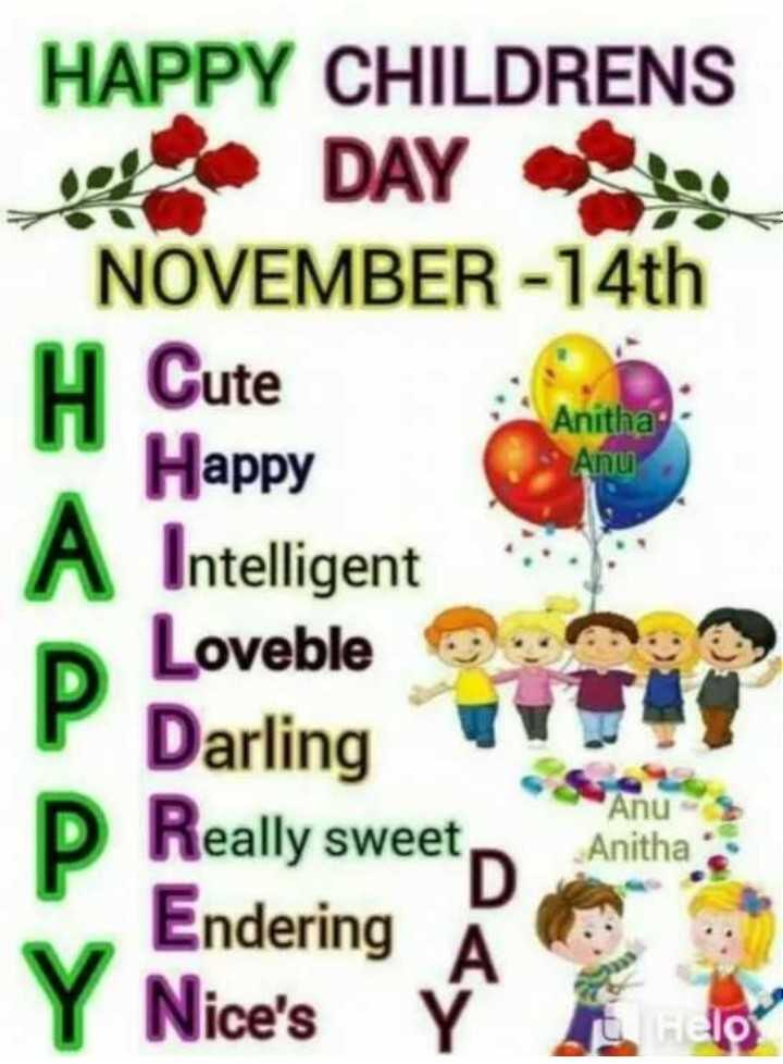 🌷 வாழ்த்து - Anitha Anu HAPPY CHILDRENS Home DAY NOVEMBER - 14th H Cute Happy A Intelligent Loveble Darling P Really sweet , Endering Y Nice ' s Ý ' Anu Anitha - ShareChat