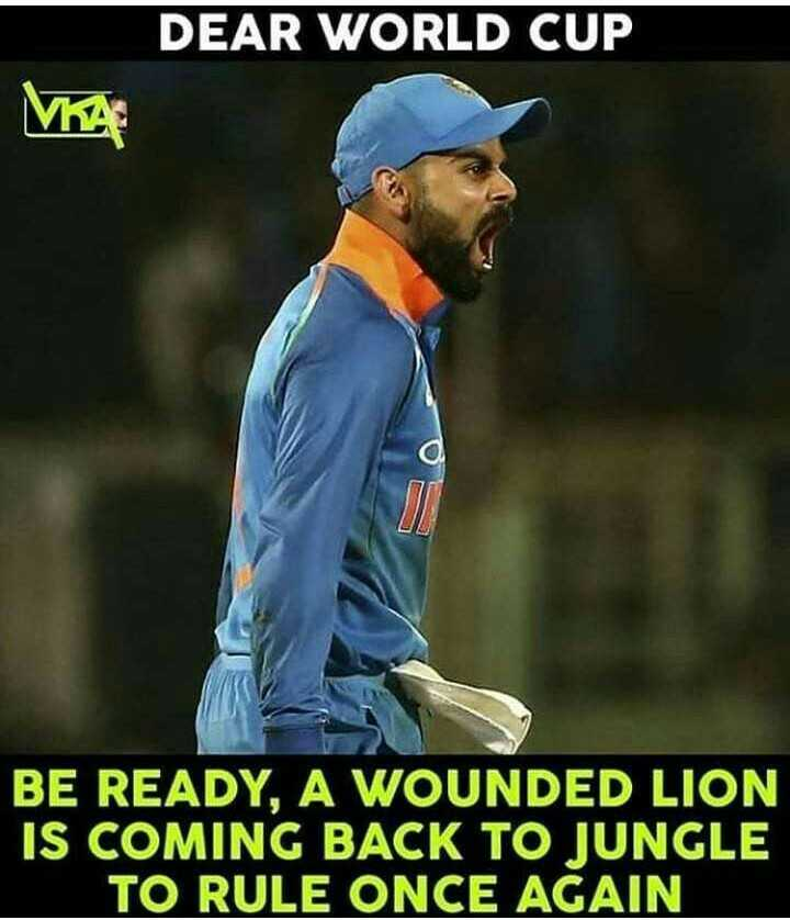 🧑 விராத் கோலி - DEAR WORLD CUP VKA BE READY , A WOUNDED LION IS COMING BACK TO JUNGLE TO RULE ONCE AGAIN - ShareChat