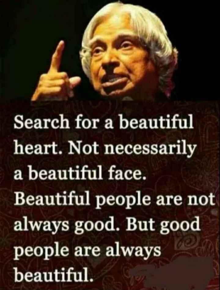 😏ఆటిట్యూడ్ స్టేటస్ - Search for a beautiful heart . Not necessarily a beautiful face . Beautiful people are not always good . But good people are always beautiful . - ShareChat
