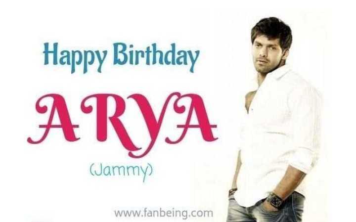 🎂ఆర్య పుట్టినరోజు 🎁🎉 - Happy Birthday ARYA ( Jammy ) www . fanbeing . com - ShareChat