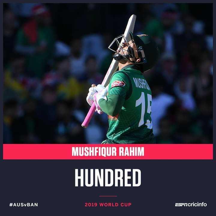 🏆ఆస్ట్రేలియా vs బంగ్లాదేశ్ - MUSHFIQUR RAHIM HUNDRED # AUSBAN 2019 WORLD CUP Earncricinfo - ShareChat