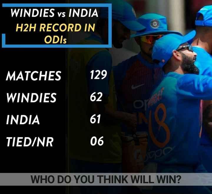 ఇండియా V/S వెస్ట్ ఇండీస్ - WINDIES vs INDIA H2H RECORD IN ODIs MATCHES WINDIES INDIA TIED / NR WHO DO YOU THINK WILL WIN ? - ShareChat