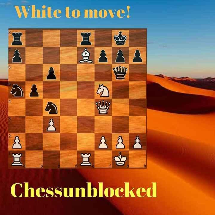 ఇన్డోర్ గేమ్స్ - White to move ! a Chessunblocked - ShareChat