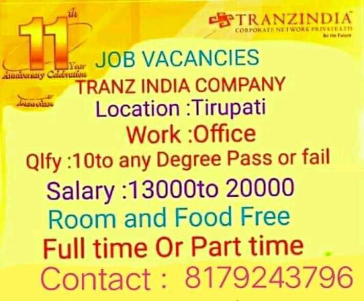 ఎన్నికల ఫలితాలు Live-2019 - TRANZINDIA CORPORAT NETWORK PRIVATE LE uni uy Calon bawa Your JOB VACANCIES TRANZ INDIA COMPANY Location : Tirupati Work : Office Qlfy : 10to any Degree Pass or fail Salary : 13000to 20000 Room and Food Free Full time Or Part time Contact : 8179243796 - ShareChat