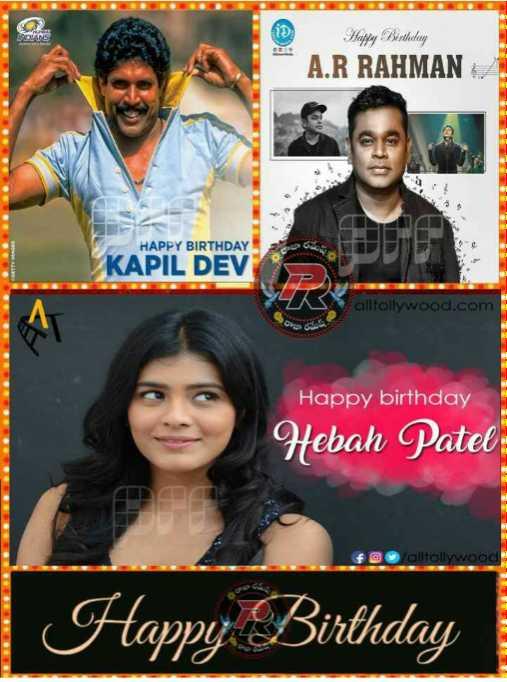 🎂కపిల్ దేవ్ పుట్టినరోజు 🎁🎉 - Happy Birthday A . R RAHMAN HAPPY BIRTHDAY KAPIL DEV alltollywood . com Happy birthday Hebah Patel Happy Birthday - ShareChat