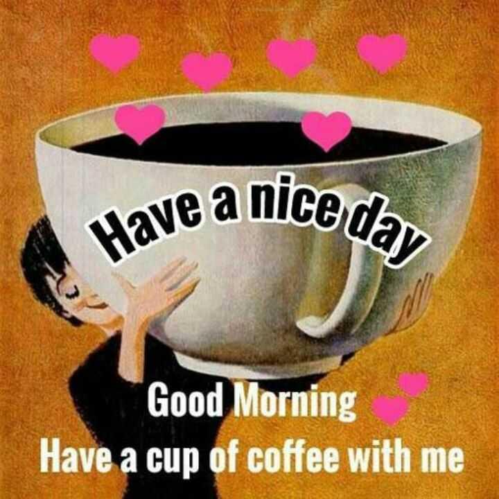 కాఫీ.. నీ కోసం! - save a nice day Good Morning Have a cup of coffee with me - ShareChat