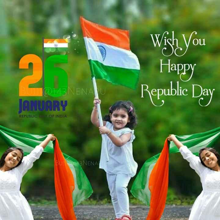 🎉గణతంత్ర దినోత్సవ శుభాకంక్షాలు - Wish You Happy Republic Day @ 143 NENAU JANUARY REPUBLIC OF INDIA BUJ2143NENA - ShareChat