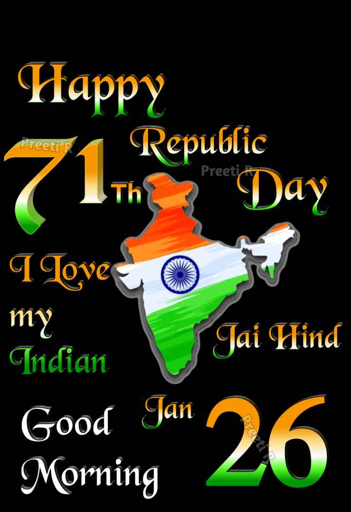 🎉గణతంత్ర దినోత్సవ శుభాకంక్షాలు - Preeti R Preeti 22 Happy Republic ( Ith Day I Loves o my Jai Hind Indian Good Jan 26 Morning Preeti - ShareChat
