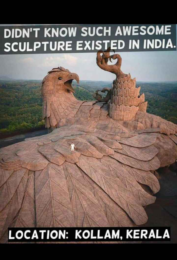 చూడవలసిన ప్రదేశాలు - DIDN ' T KNOW SUCH AWESOME SCULPTURE EXISTED IN INDIA . LOCATION : KOLLAM , KERALA - ShareChat