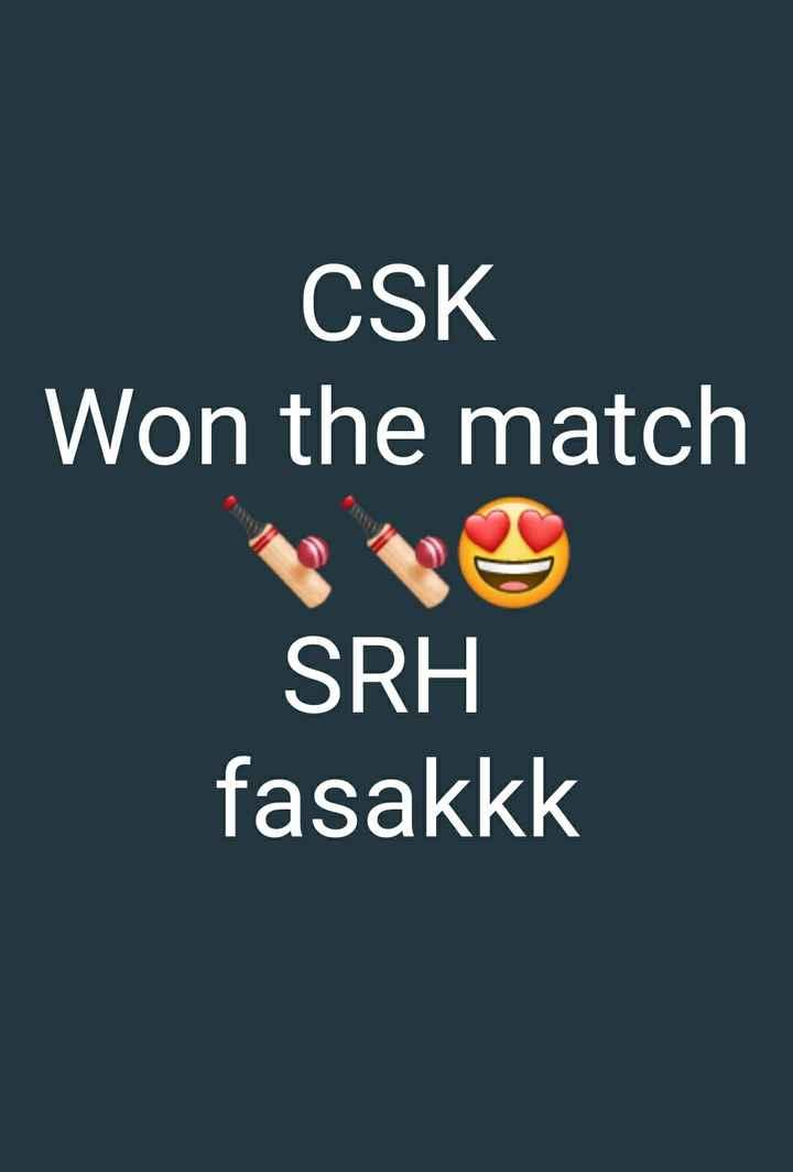 💪🏿 చెన్నై విజయం - CSK Won the match SRH fasakkk - ShareChat