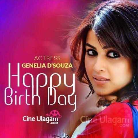 🎂 జెనీలియా పుట్టినరోజు 🍫🎂 - ACTRESS GENELIA D ' SOUZA Happy Birth Day Cine Ulagam Give Ulagam - ShareChat