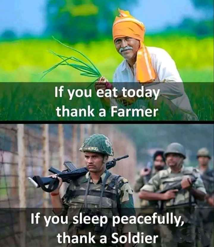 🙏జోహార్ - If you eat today thank a Farmer If you sleep peacefully , thank a Soldier - ShareChat