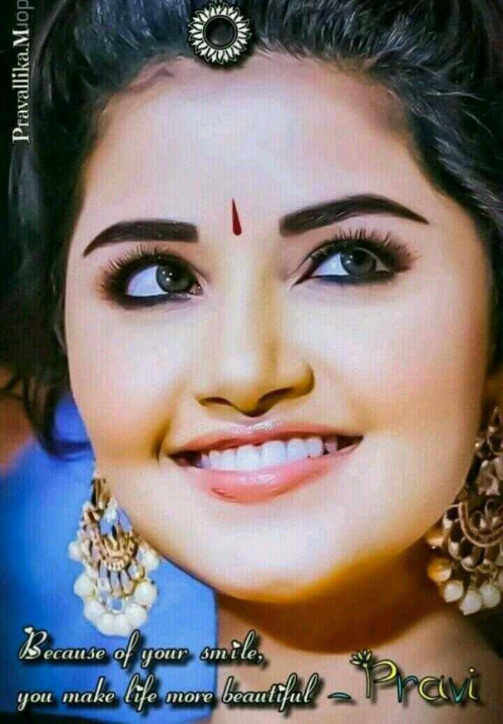 🇹👩టాలీవుడ్ భామలు - Pravallika . Miop Because of your smile , you make life more beautiful Pravi - ShareChat