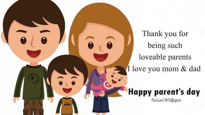 తల్లిదండ్రుల దినోత్సవం - Thank you for being such loveable parents I love you mom & dad Happy parent ' s day 9to5car Wallpapers - ShareChat